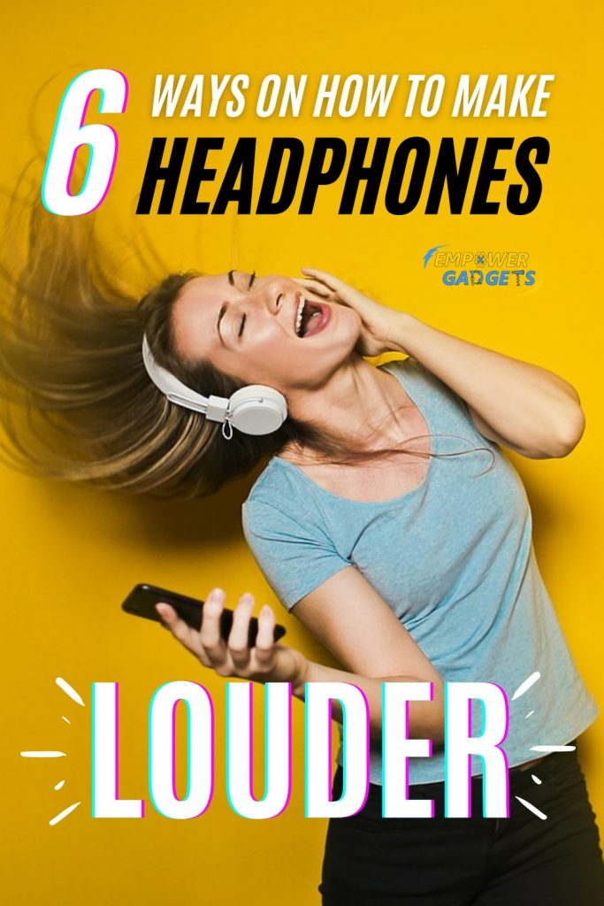 6 Ways on How to Make Headphones Louder Pin