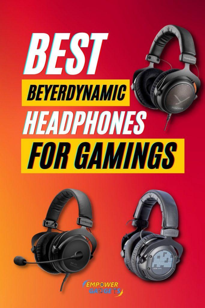 Best Beyerdynamic Headphones for Gaming (Our Top 3 Picks)